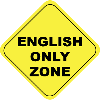 English Only Work Rules May Discriminate And Violate